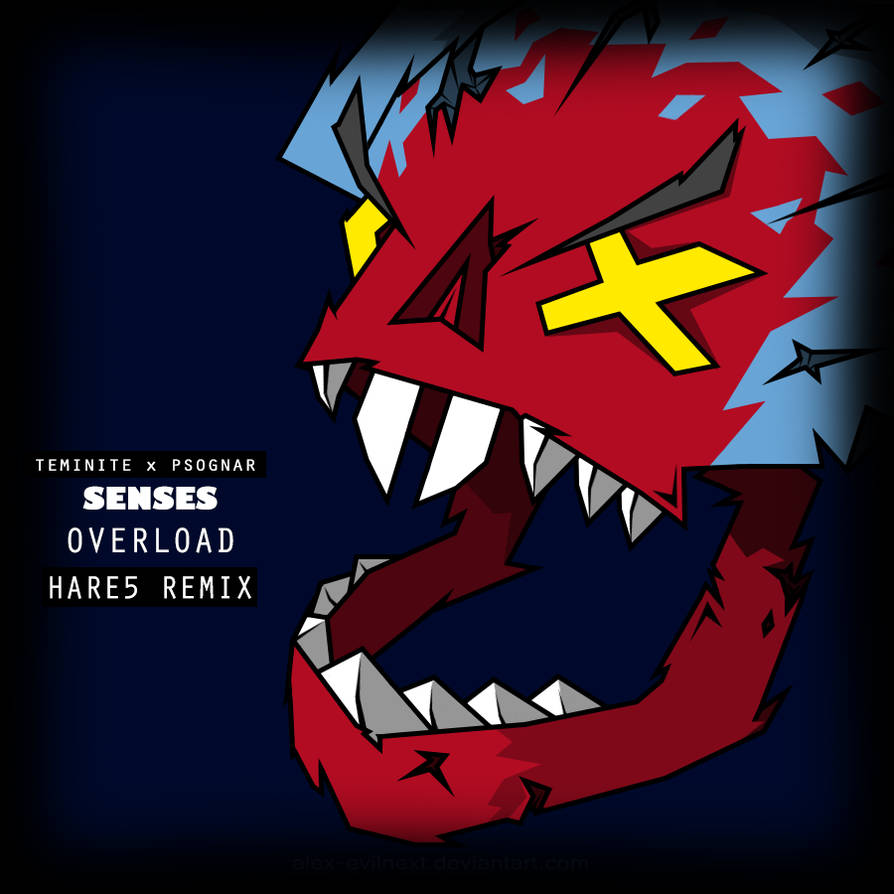 Teminite n PsoGnar - Senses Overload (HARE5 Remix) by Alex