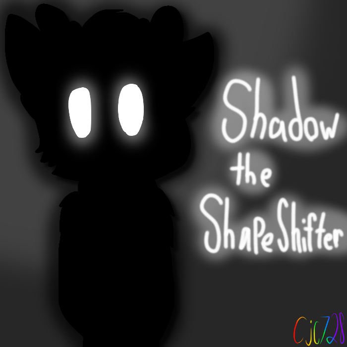 Shadow The ShapeShifter {Request #44} by cjc728