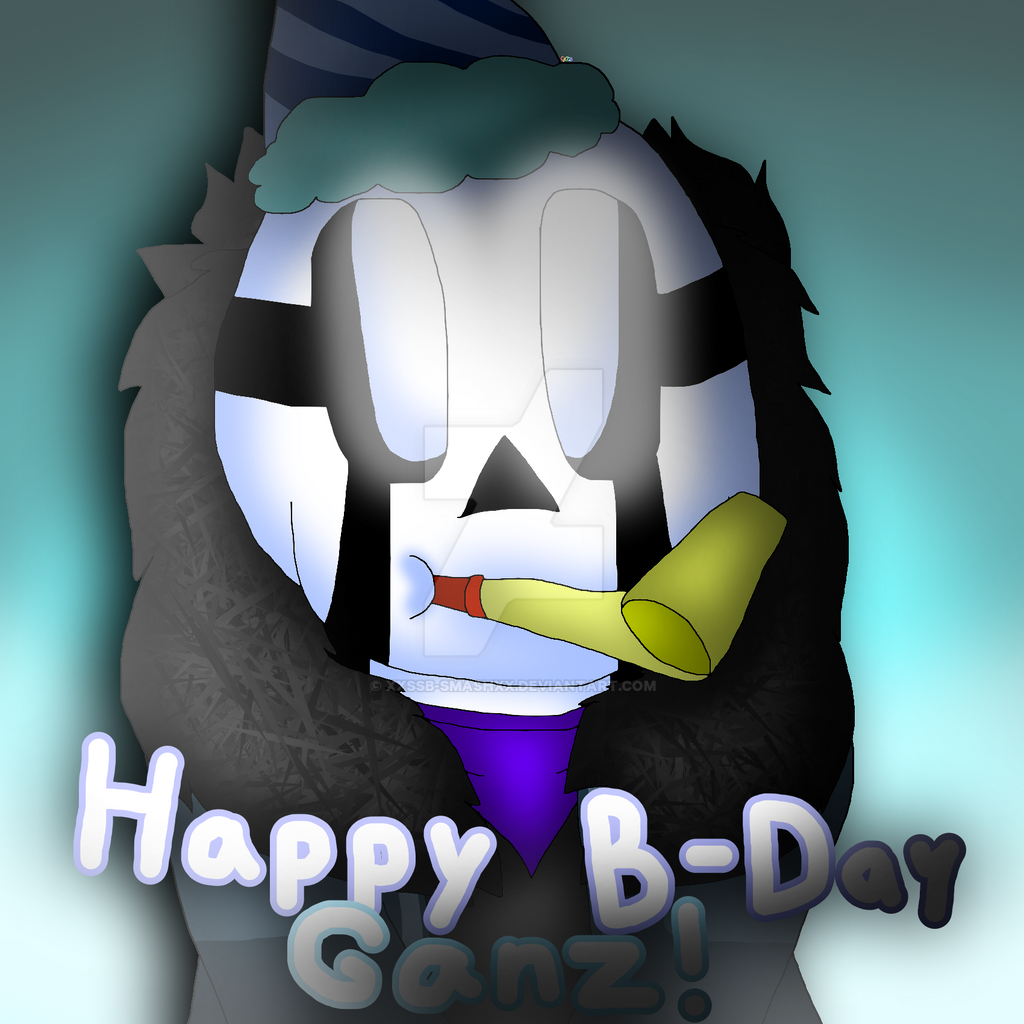 HAPPY BIRTHDAY GANZ!!! by cjc728