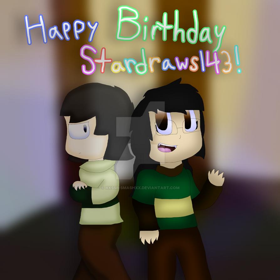 Happy Birthday Stardraws143!!! by cjc728