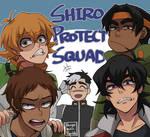 Shiro protection squad