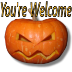 You're Welcome Pumpkin