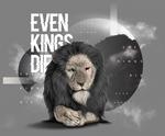 Even Kings die by Nesla