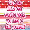 Blokes in Heels by lilymichelle