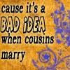 Cousins Marry