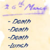 Death, Death, Lunch by lilymichelle