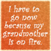 Grandmother on Fire by lilymichelle