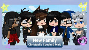 New Family (Christoph's Cousin  Maid)