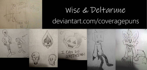 Wisc and Deltarune Collection by CoveragePuns