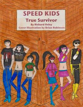 Speed Kids: True Survivor