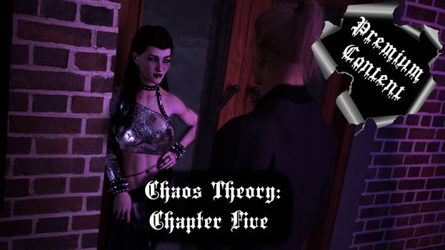 Chaos Theory: Chapter 5