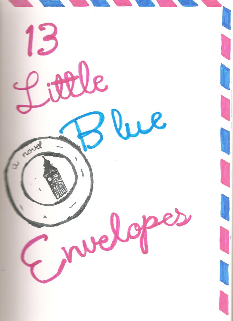 thirteen little blue envelopes Book trailer for 13 little blue envelopes by maureen johnson.