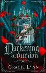 Darkening Seduction