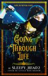 Going Through Life