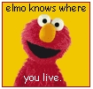 Elmo knows where you live. by xpurplexhazexchicax
