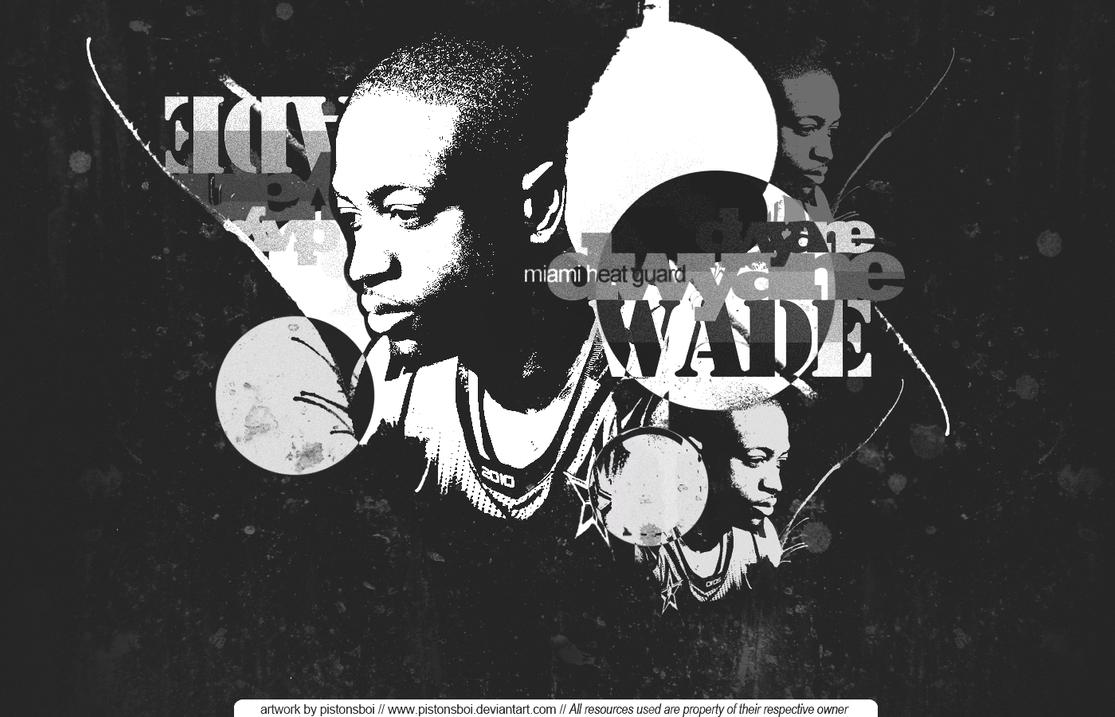 Wade bw by Pistonsboi