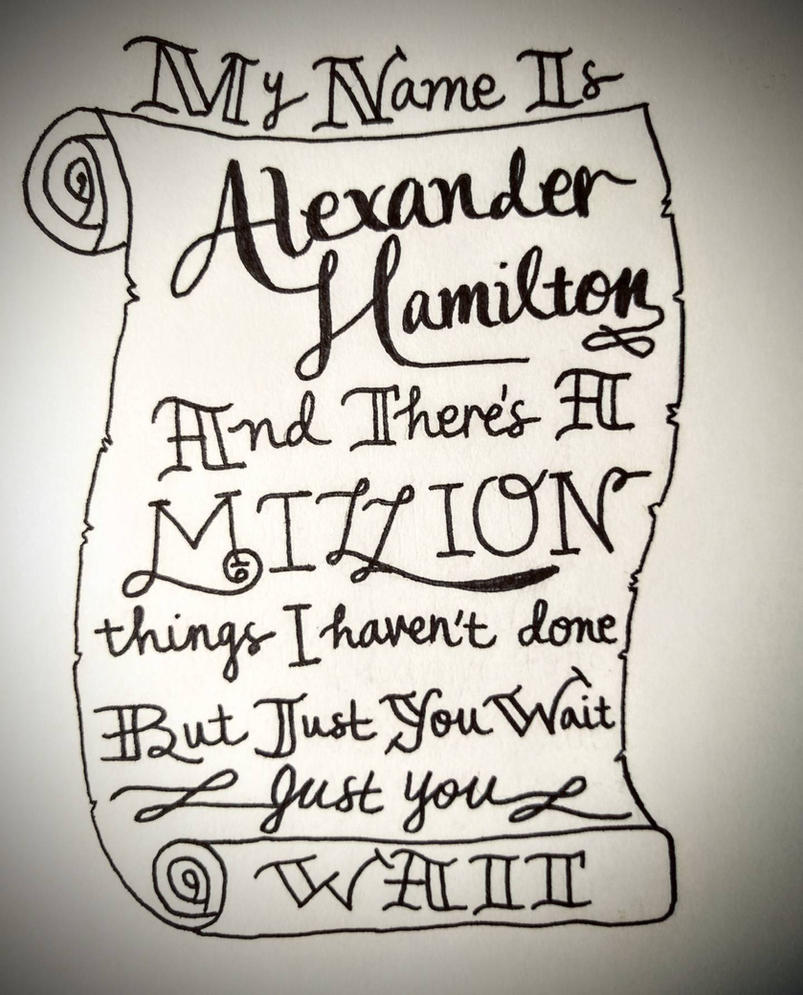 Alexander Hamilton: An American Musical by therealestlo