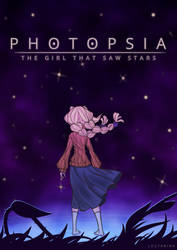 Photopsia: The Girl That Saw Stars Poster