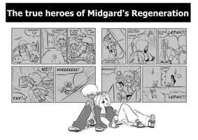 The true heros of Midgard