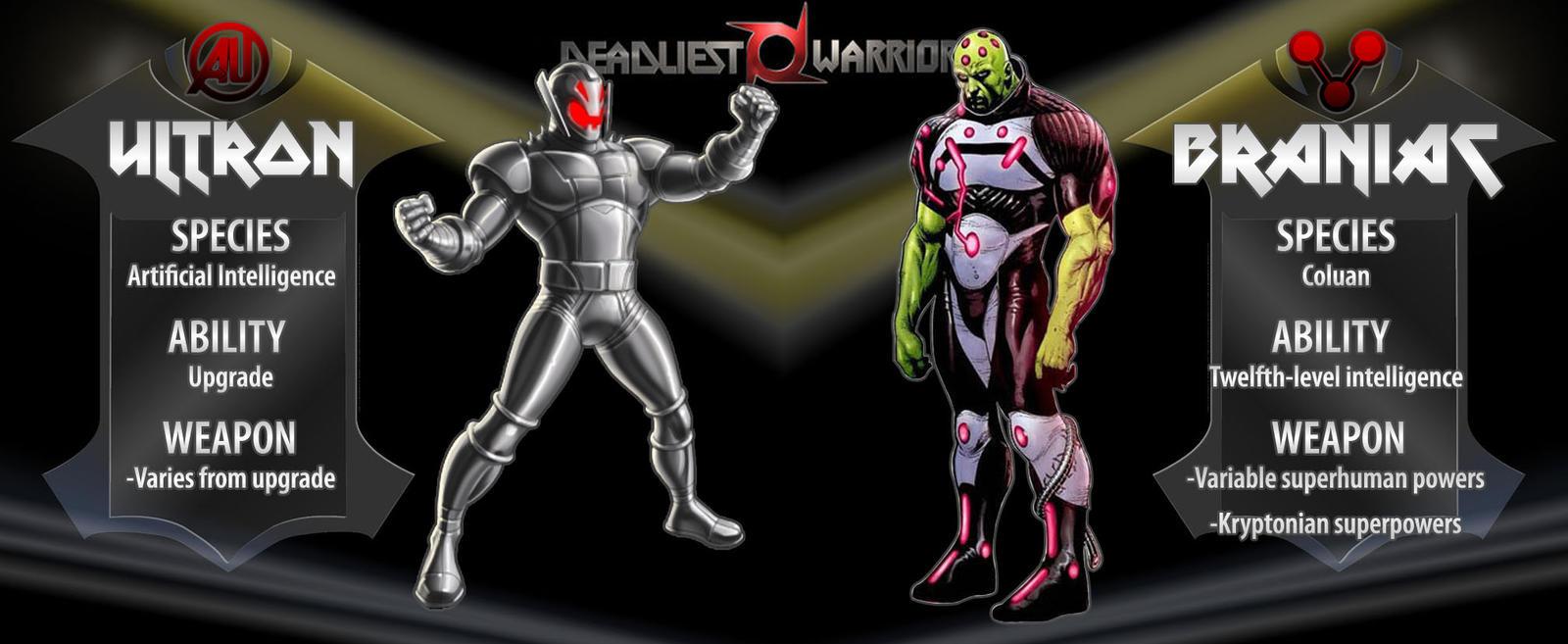 Deadliest Warrior: Ultron-vs-Braniac by Keroro-Convoy on ...