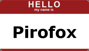 My Name Is.... by PiroFox