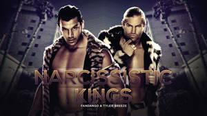 Narcissistic Kings/Fandango and Tyler Breeze
