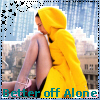 Better off Alone by CherrysnRoses