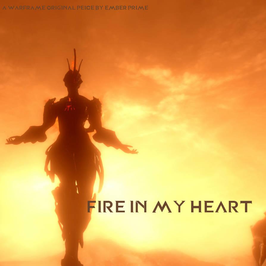 Warframe Fire in my Heart by KeishinB237