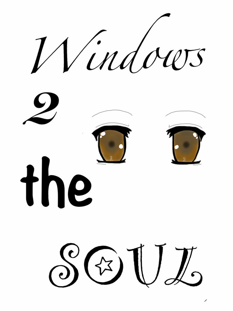Eyes Windows To The Soul Quotes, Quotations & Sayings 2018