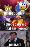No one calls him Robotnik? by MeltingMan234