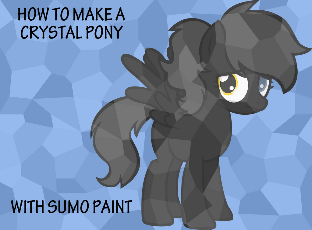 How to Make a Crystal Pony with Sumo Paint [VIDEO] by KimikoNyanChan