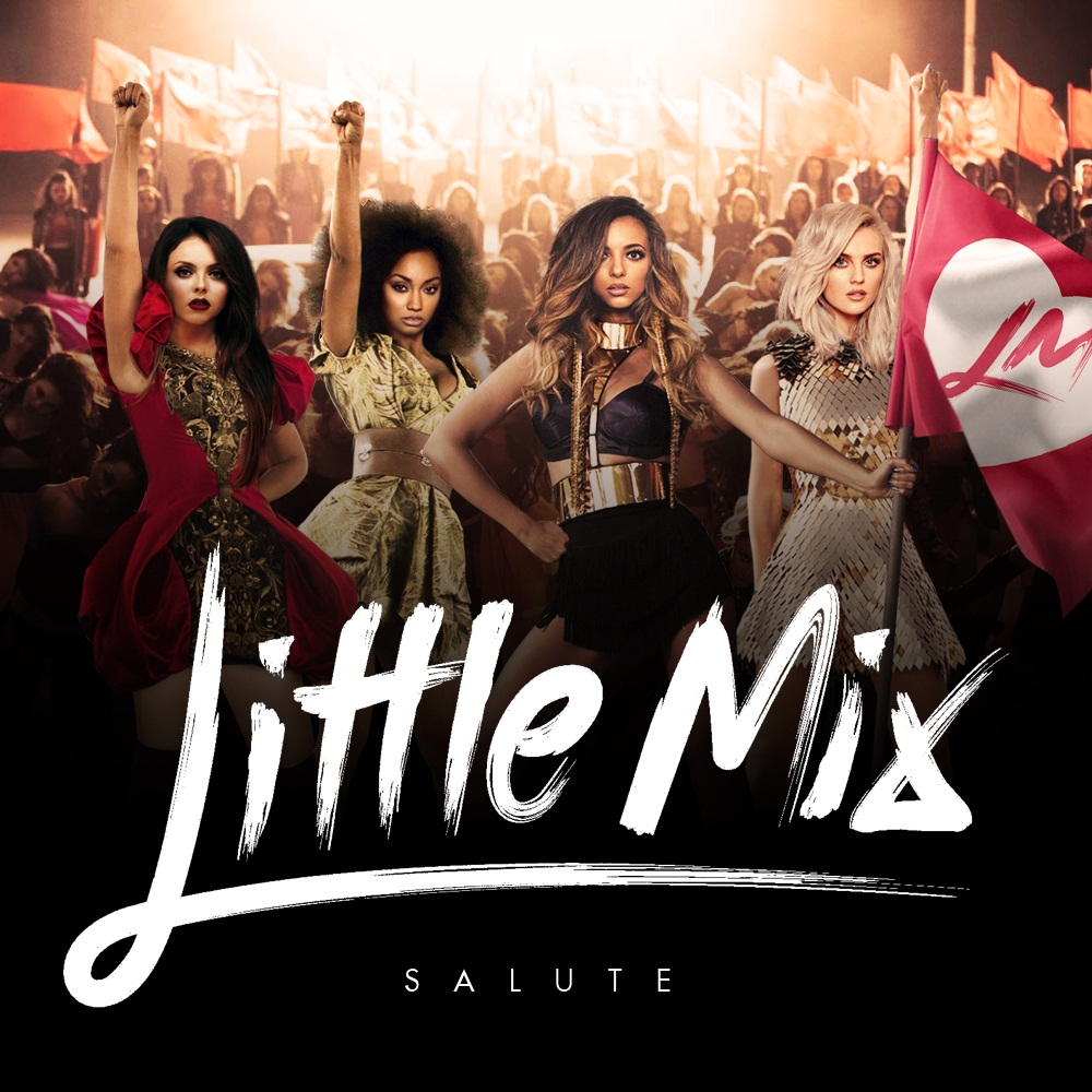 Little Mix - Salute (Remixes) - EP by MelissAKeys on