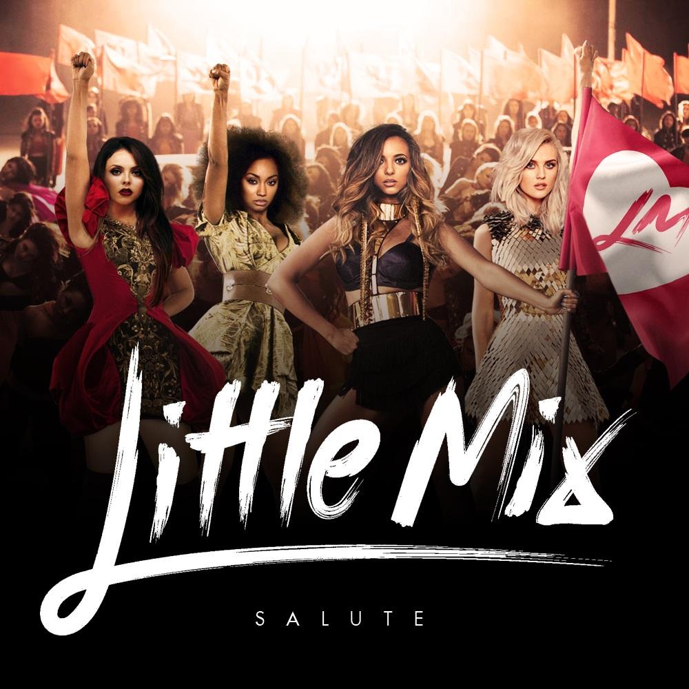 Little Mix Salute Tour Little Mix - Salute (R...