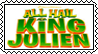 All Hail King Julien stamp by Julieness-Madness