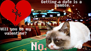 Getting a Date is a Gamble by Peekofwar