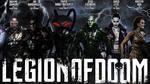 Legion of Doom - The Cast So Far