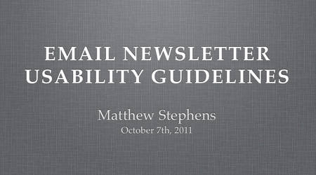 Email Newsletter Usability Guidelines Presentation