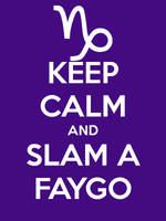Gamzee - keep calm and slam a faygo by Dead-Batter