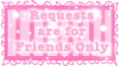 Request are for Friends Only Stamps by TaCDLunaria91