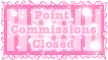 Points Commisions Closed Stamp by TaCDLunaria91