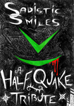 Sadistic Smiles - a HalfQuake Tribute -  Cover