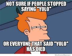 Yolo? by CaitGorillaz