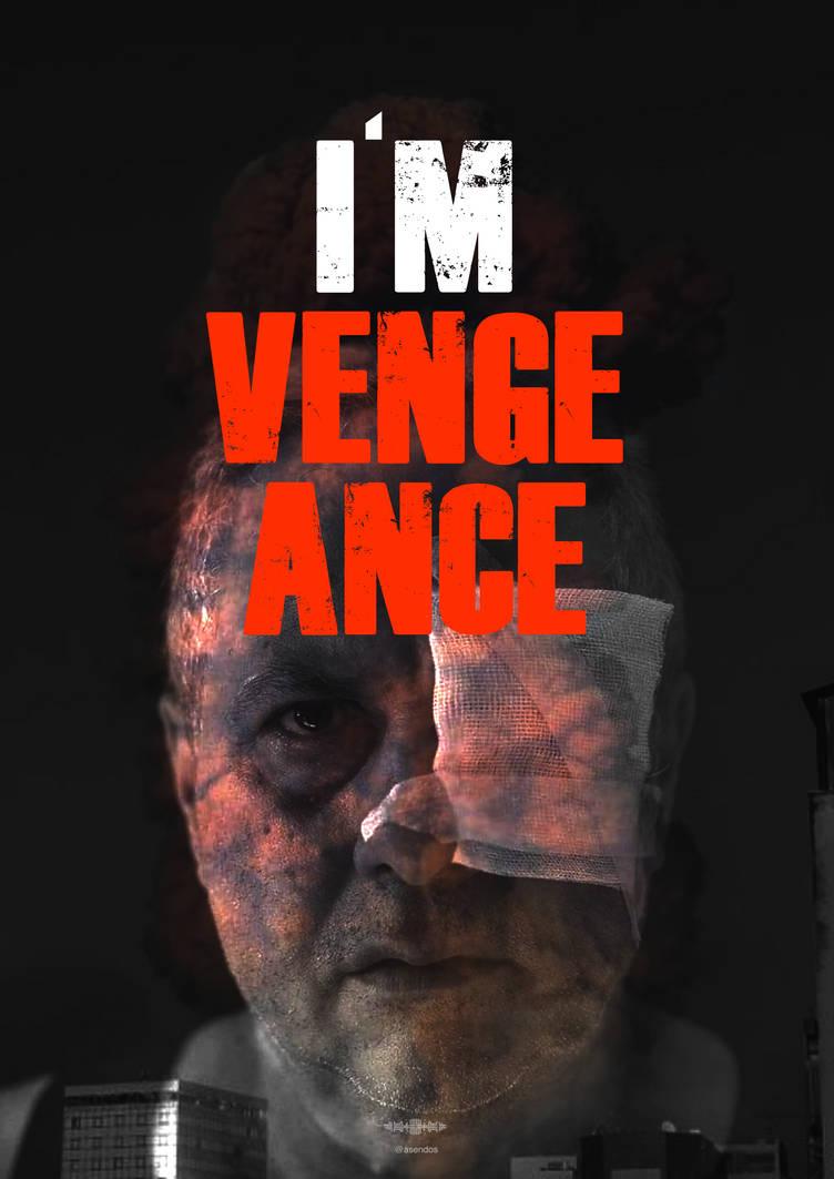 I'm Vengeance