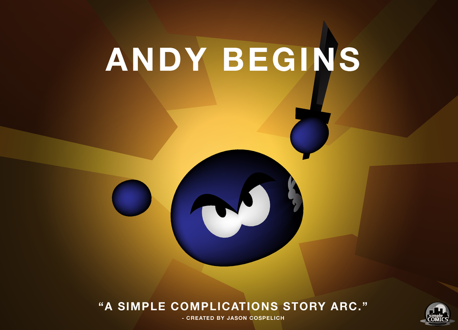 SC: Ch.4 - ANDY BEGINS by simpleCOMICS