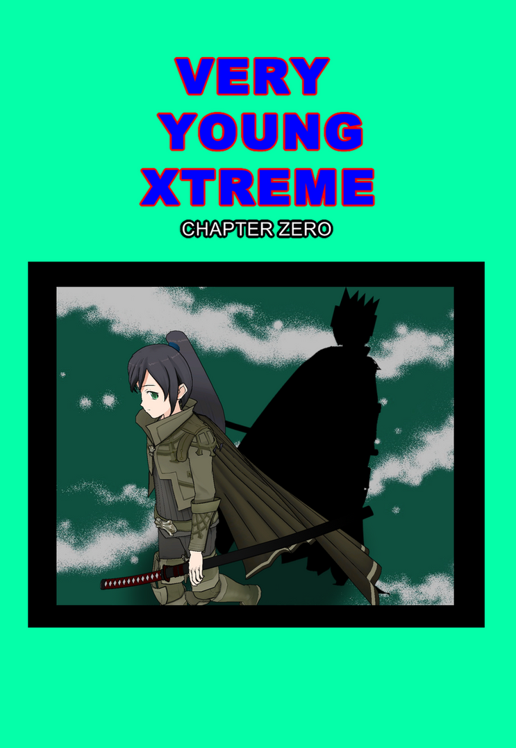 Very Young Xtreme Chapter 0 by OnlyWax