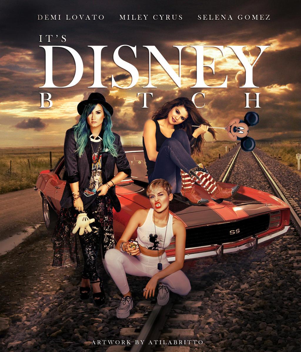 It's Disney B*tch by brittoatila
