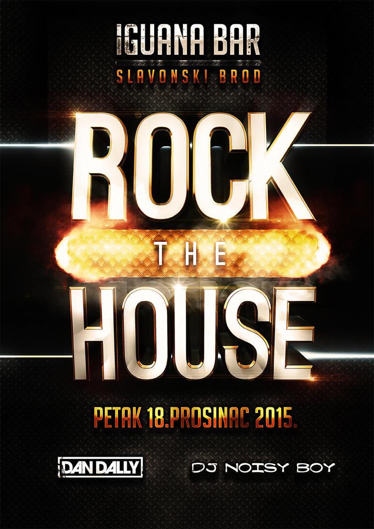 Rock The House - Flyer by camber-design