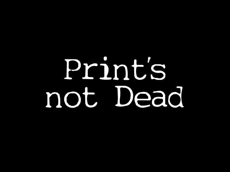 Print's not Dead by CrimeThink