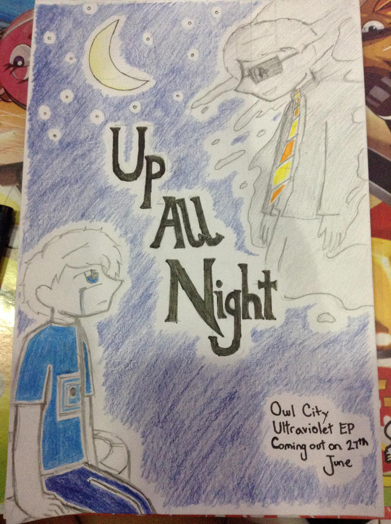 [Doudil40 crossover] Up All Night- Owl City by Doug675 on ...  Doudil40