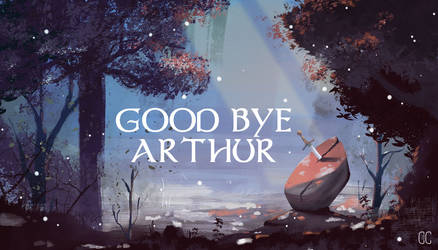 GOOD BYE ARTHUR by CookiesOChocola